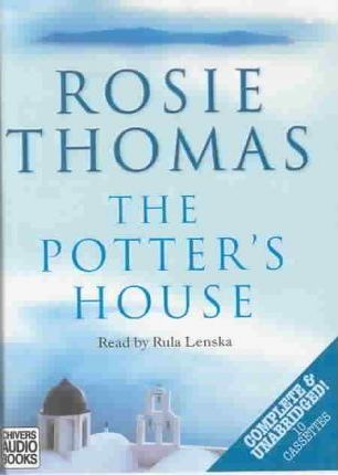 The Potter's House: Complete & Unabridged