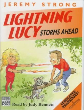 Lightning Lucy Storms Ahead: Complete & Unabridged