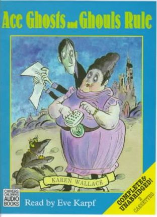 Ace Ghosts and Ghouls Rule: Complete & Unabridged