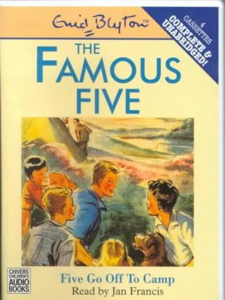 Five Go Off to Camp: Complete & Unabridged