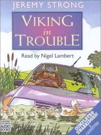 Viking in Trouble: Complete & Unabridged