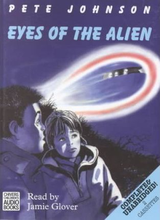 Eyes of the Alien: Complete & Unabridged