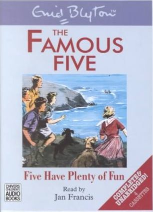 Five Have Plenty of Fun: Complete & Unabridged