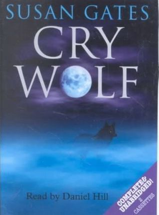 Cry Wolf: Complete & Unabridged