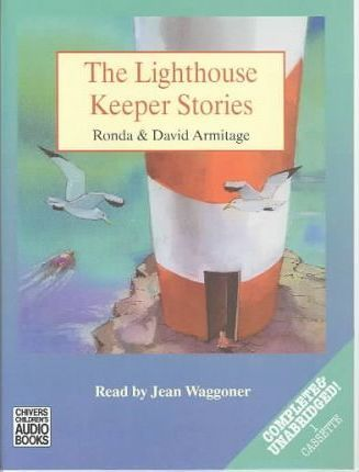 The Lighthouse Keeper's Stories: Complete & Unabridged