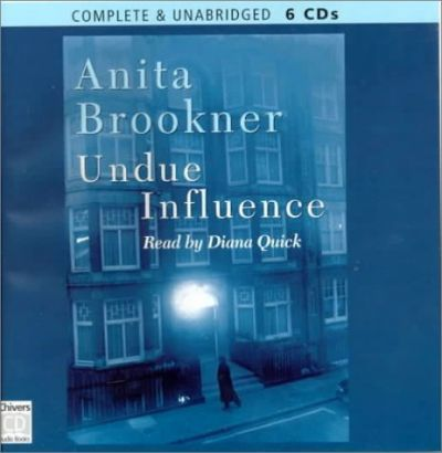 Undue Influence: Complete & Unabridged