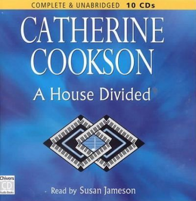 A House Divided: Complete & Unabridged