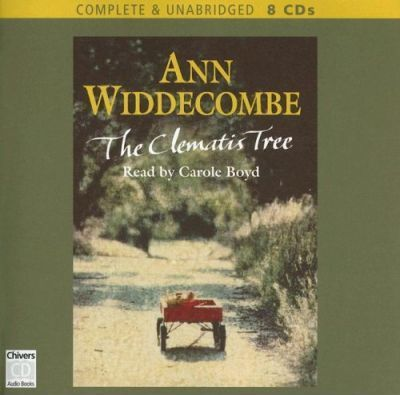 The Clematis Tree: Complete & Unabridged