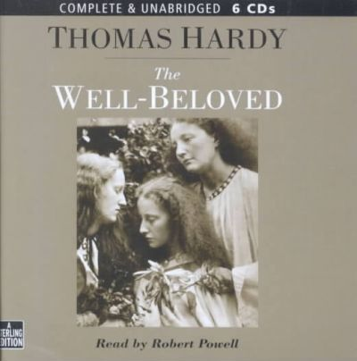 The The Well-beloved: The Well-Beloved Complete & Unabridged