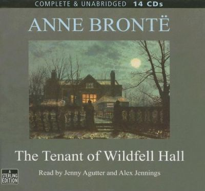 The Tenant of Wildfell Hall: Complete & Unabridged