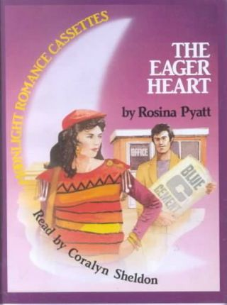 The Eager Heart: Complete & Unabridged