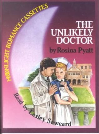 The Unlikely Doctor: Complete & Unabridged