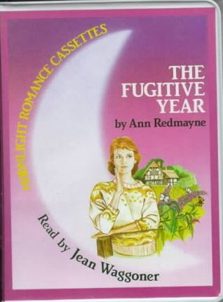 The Fugitive Year: Complete & Unabridged