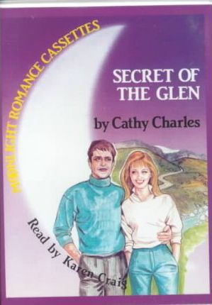 Secret of the Glen: Complete & Unabridged