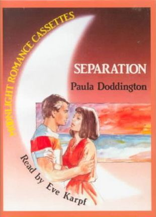 Separation: Complete & Unabridged