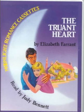 The Truant Heart: Complete & Unabridged