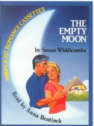 The Empty Moon: Complete & Unabridged