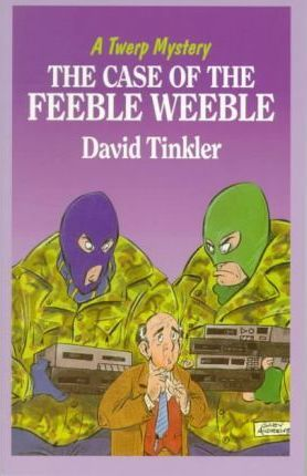 The Case of the Feeble Weeble