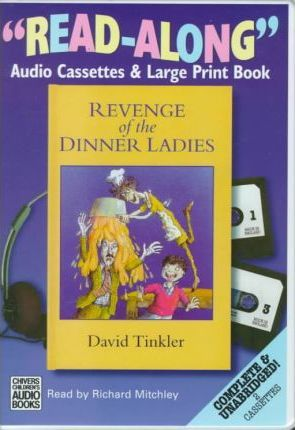 Revenge of the Dinner Ladies: Complete & Unabridged