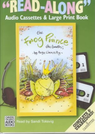 The Fwog Pwince: Complete & Unabridged