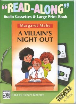 A Villain's Night Out: Complete & Unabridged