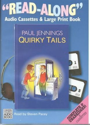 Quirky Tails!: Complete & Unabridged
