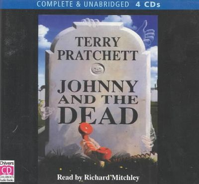 Johnny and the Dead: Complete & Unabridged