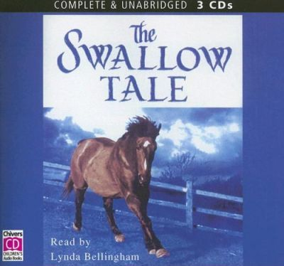 The Swallow Tale: Complete & Unabridged