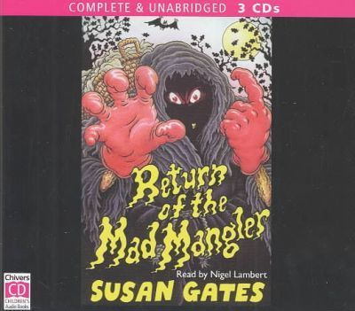 Return of the Mad Mangler