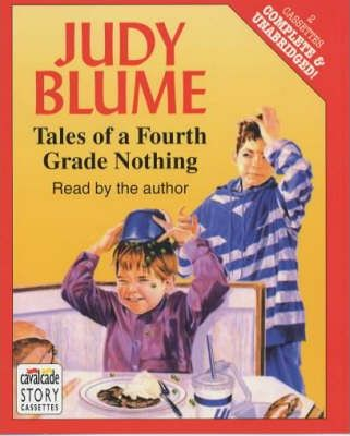Tales of a Fourth Grade Nothing: Complete & Unabridged
