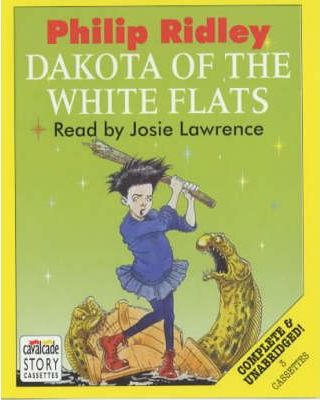 Dakota of the White Flats: Complete & Unabridged