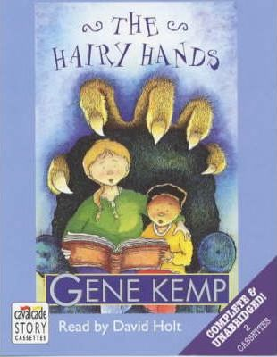 The Hairy Hands: Complete & Unabridged