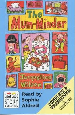 The Mum-minder: Complete & Unabridged
