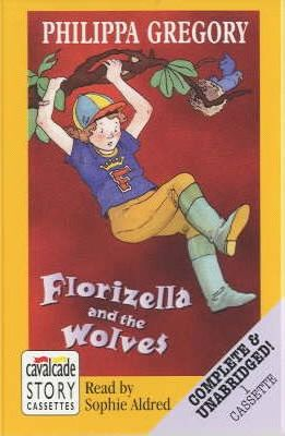 Florizella and the Wolves