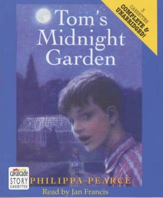 Tom's Midnight Garden: Complete & Unabridged