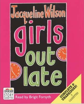 Girls Out Late: Complete & Unabridged