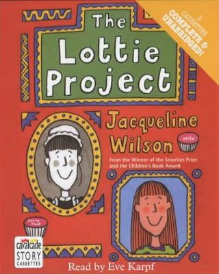 The Lottie Project: Complete & Unabridged