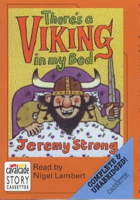 There's a Viking in My Bed: Complete & Unabridged