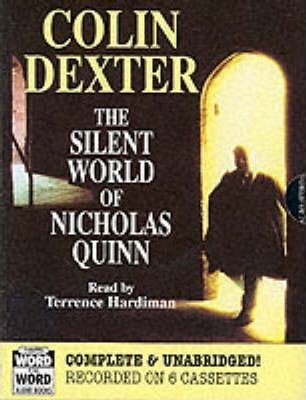 The Silent World of Nicholas Quinn: Complete & Unabridged