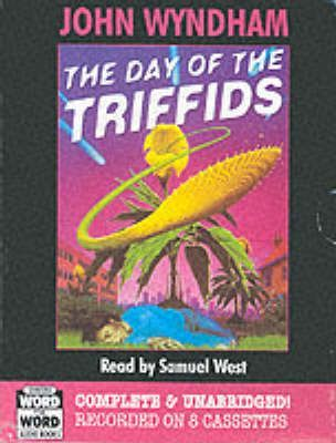 The Day of the Triffids: Complete & Unabridged