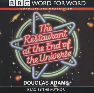 The Restaurant at the End of the Universe: Complete & Unabridged