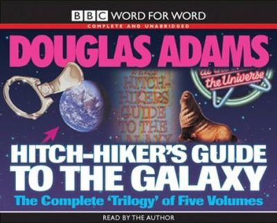 "The Hitch Hiker's Guide to the Galaxy: WITH ""The Restaurant at the End of the Universe"", ""Life, the Universe and Everything"", ""So Long, and Thanks for All the Fish"", ""Mostly Harmless"""