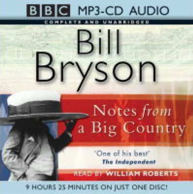 Notes from a Big Country: Complete & Unabridged