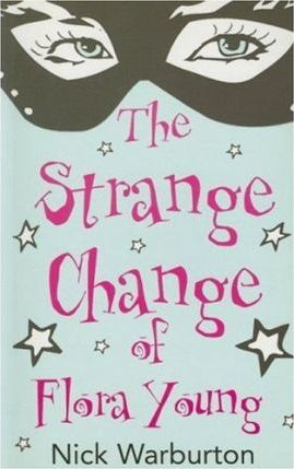 The Strange Change of Flora Young
