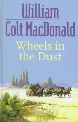 Wheels in the Dust