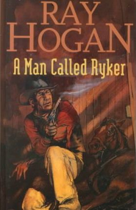 A Man Called Ryker