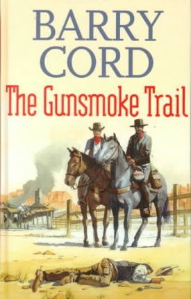 The Gunsmoke Trail