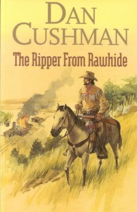 The Ripper from Rawhide