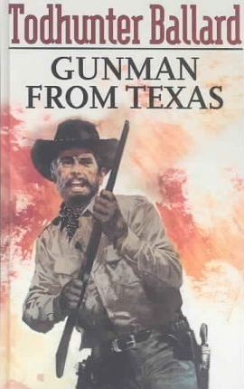 The Gunman from Texas