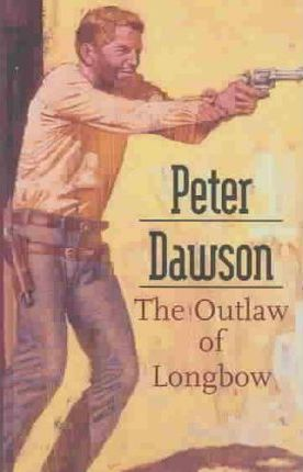 The Outlaw of Longbow